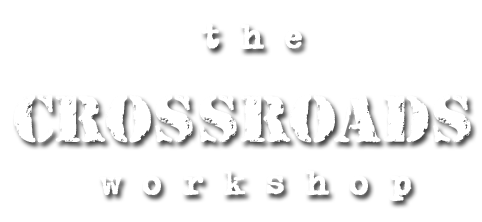 the crossroads workshop